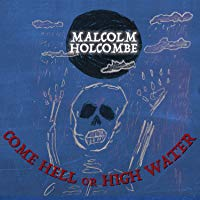 Los mejores  - Come Hell Or High Water